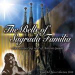 「サグラダファミリアの鐘」-ガウディの継がれゆく意志